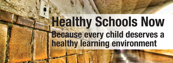 Healthy Schools Now Because every child deserves a healthy learning environment